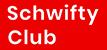 Schwifty Club